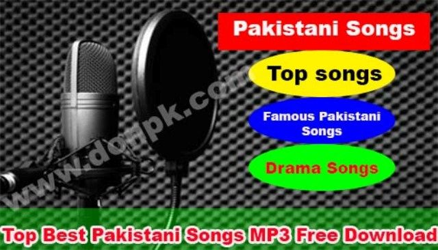 Download Top Pakistani Songs MP3 Of All Time