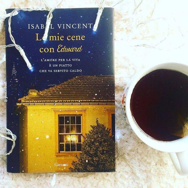La Fenice Book: [Recensione] Le mie cene con Edward di Isabel Vincent