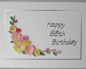 Quilled handmade birthday card 60th 80th 70th can be personalized 100th, 50th 90th
