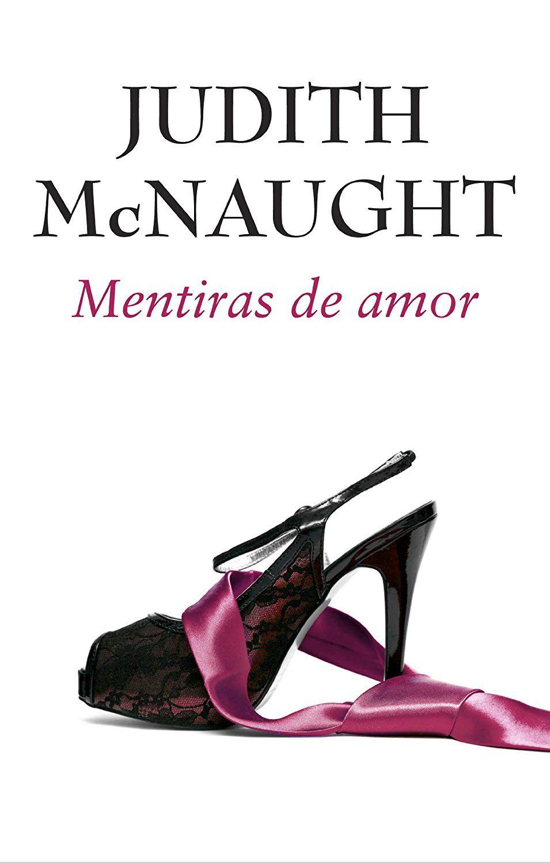 Mentiras De Amor Ebook Judith Mcnaught Amazon Es Tienda Kindle Judith Mcnaught Mentiras Y Libros De Romance