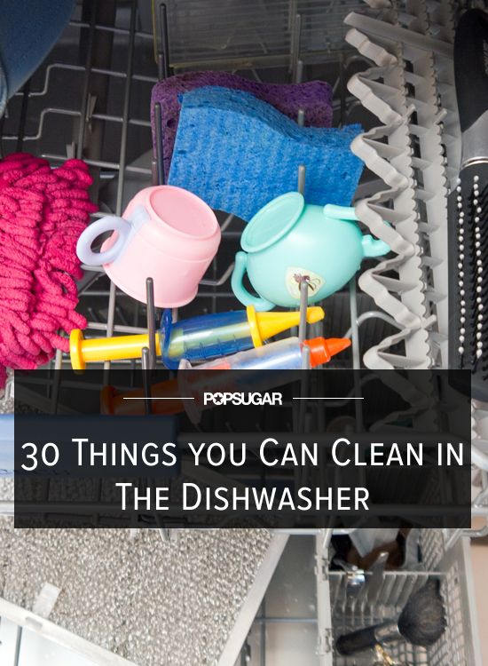 30 Surprising Things You Can Clean In Your Dishwasher Spulmaschine Haushalt Tricks