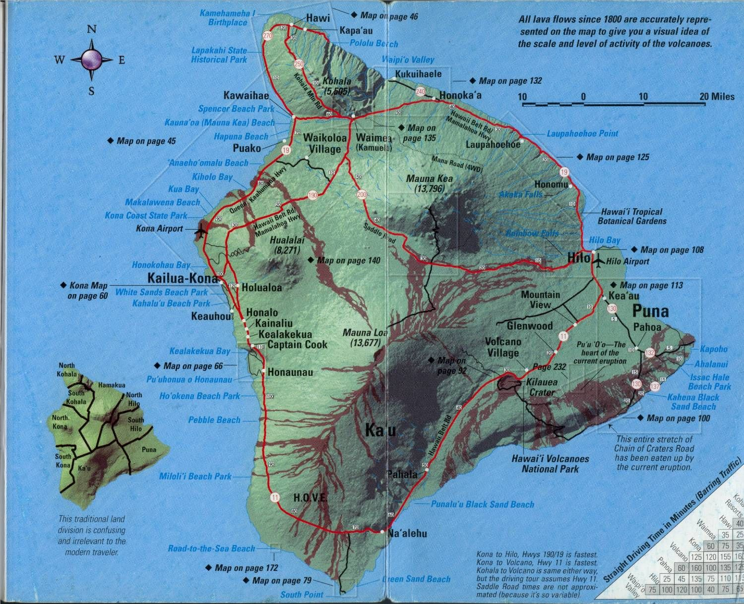 Hawaii  The Big Island We could fly to Hilo from Maui and rent a