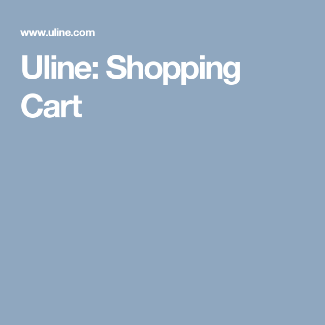Uline: Shopping Cart | Catering Tips and such | Cardboard