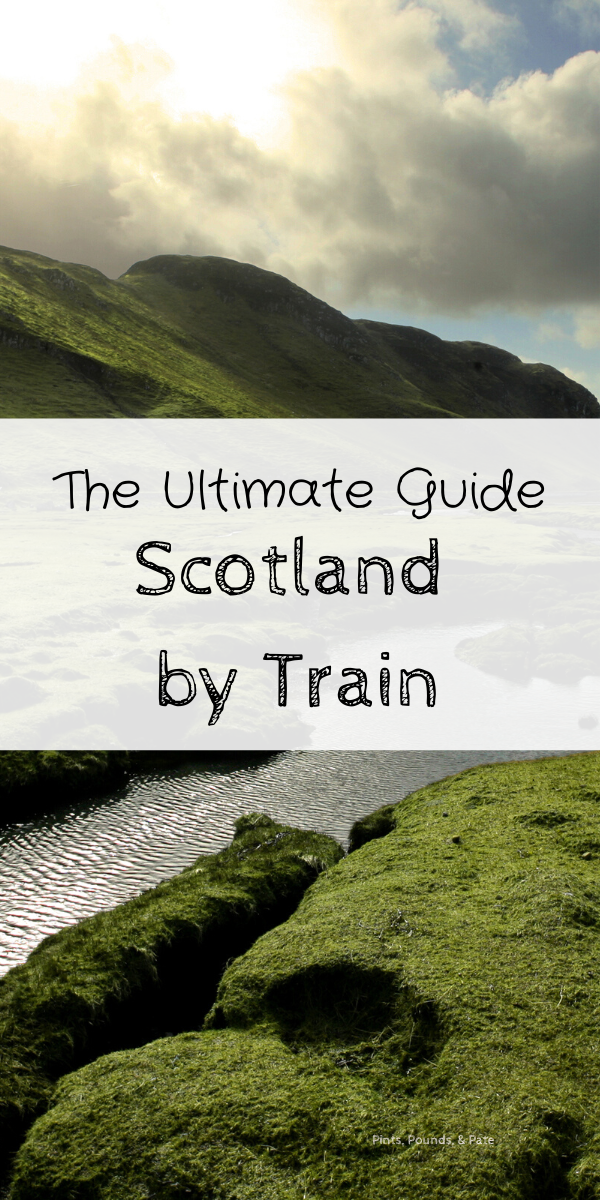 Exploring Scotland by train, including the best day trips from Edinburgh and what you need to know about the U.K.'s transit and train systems #traintravelscotland #scotlandtrains #daytripsfromedinburgh #scotland #scotlandtravel #scotlandtraveltips #travelbugs