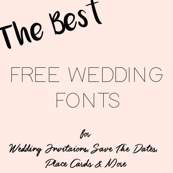 Good Wedding Invitation Fonts: The Best Free Fonts For Wedding Invitations, Place Cards
