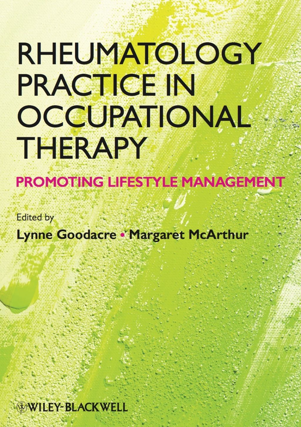 Rheumatology Practice in Occupational Therapy: Promoting