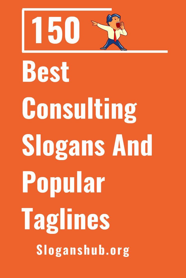 150 Best Consulting Slogans And Popular Taglines Business