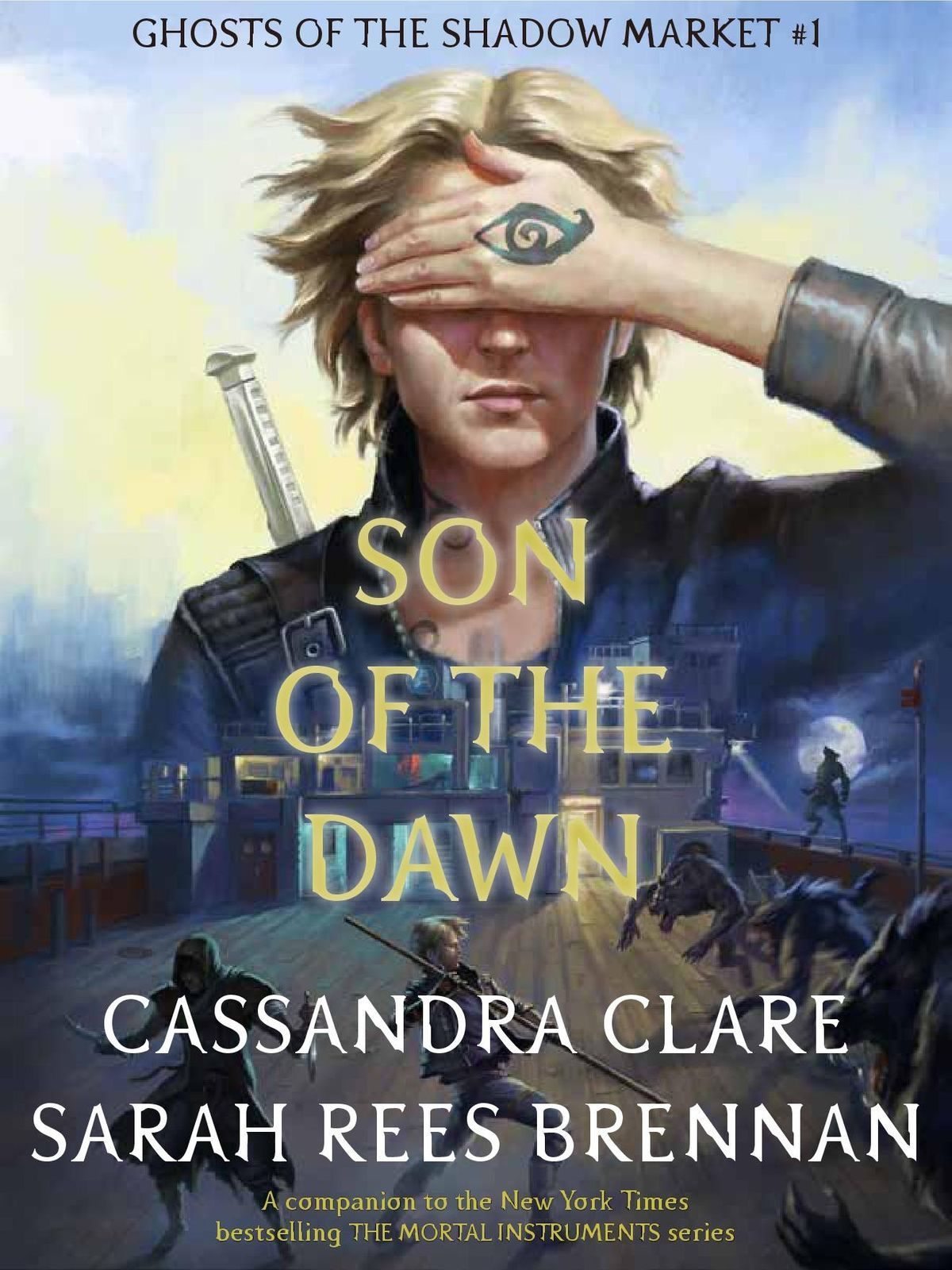 Pdf Son Of The Dawn Ghosts Of The Shadow Market 1 Cassandra