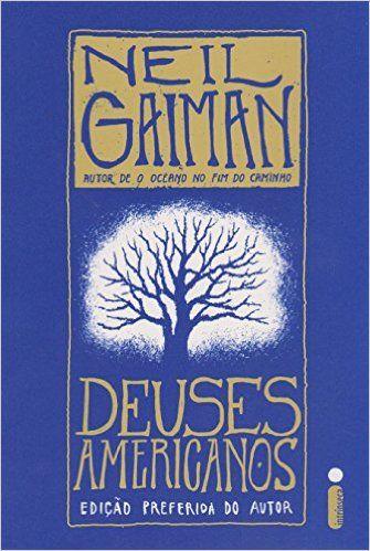 Deuses Americanos Livros Na Amazon Brasil 9788551000724