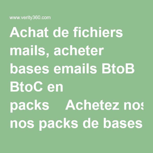 Achat de fichiers mails, acheter bases emails BtoB BtoC en packs  Achetez nos packs de bases emails, de fichiers mails pour prospections et nous les préchargeons sur notre serveur de prospection avec la possibilité en option de router vos campagnes.  Plus besoin de demander et d'attendre de devis incompréhensible !  - Tarifs clairs des packs de bases emails, de fichiers mails  - Aucun coût caché - Disposez de plus de 40 paramètres / champs de segmentation - Bases de emails, de fichie...