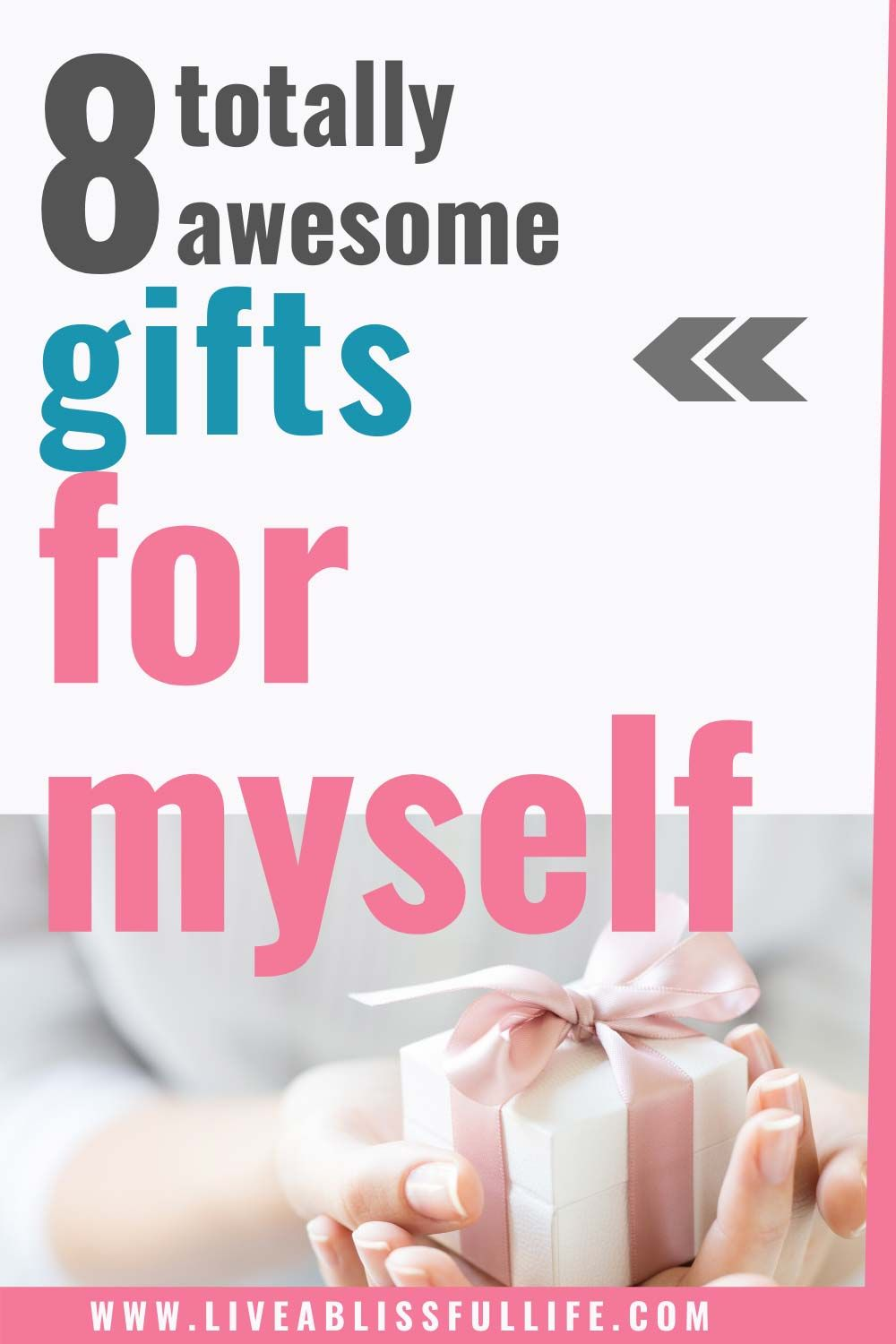 8 Awesome Gifts To Buy Yourself What Should I Get Myself