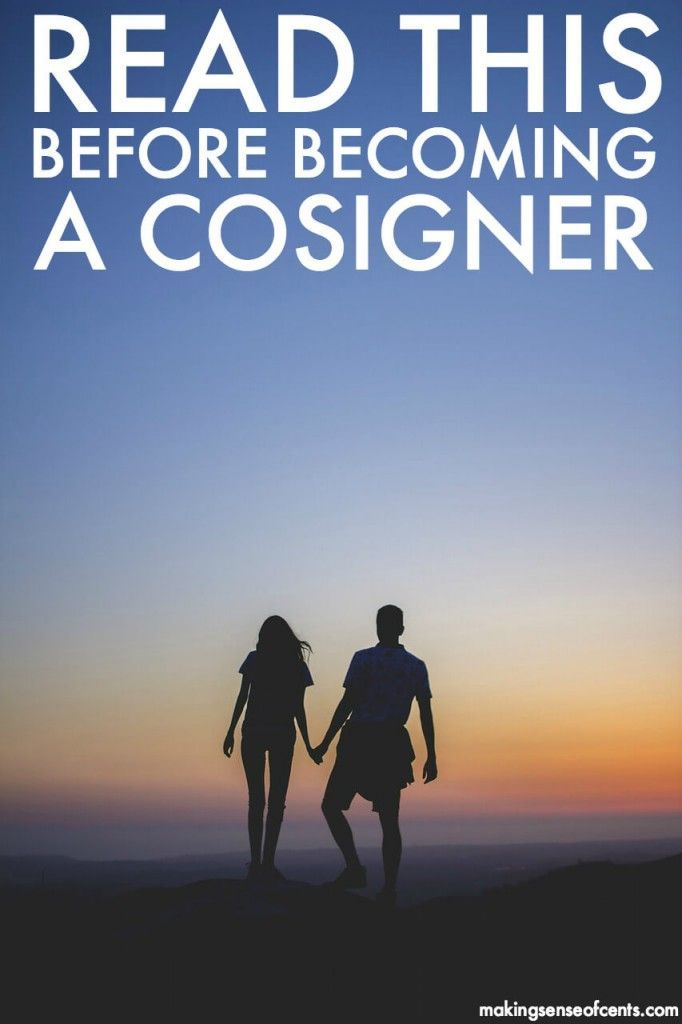 Cosigning A Loan Read This Before Being A Cosigner Pay Off