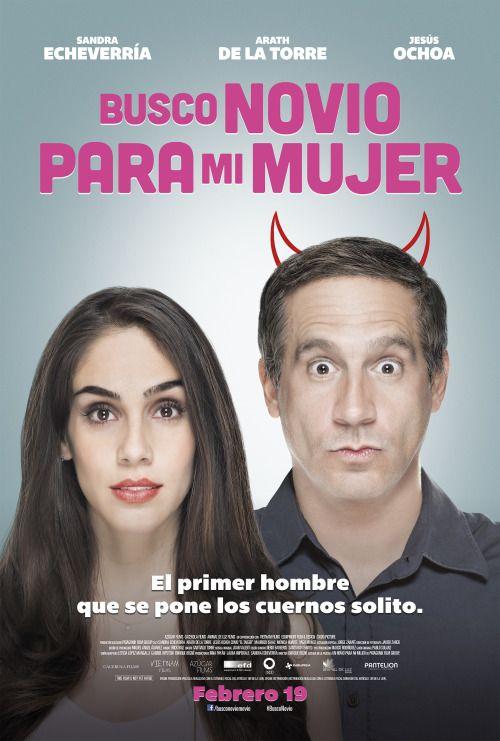 Recomendaciondelasemana Busco Novio Para Mi Mujer Buscar Novia Peliculas Mexicanas De Comedia Mujercitas