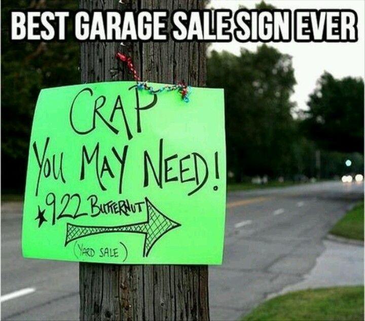 Best garage sale sign ever