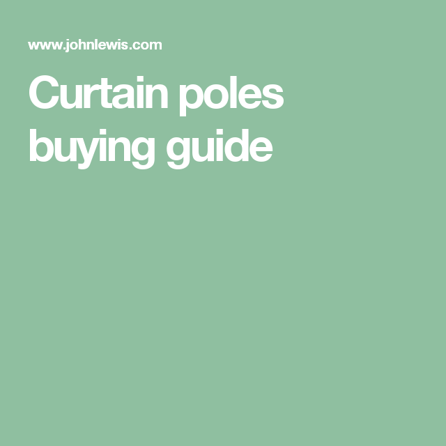 Curtain poles buying guide