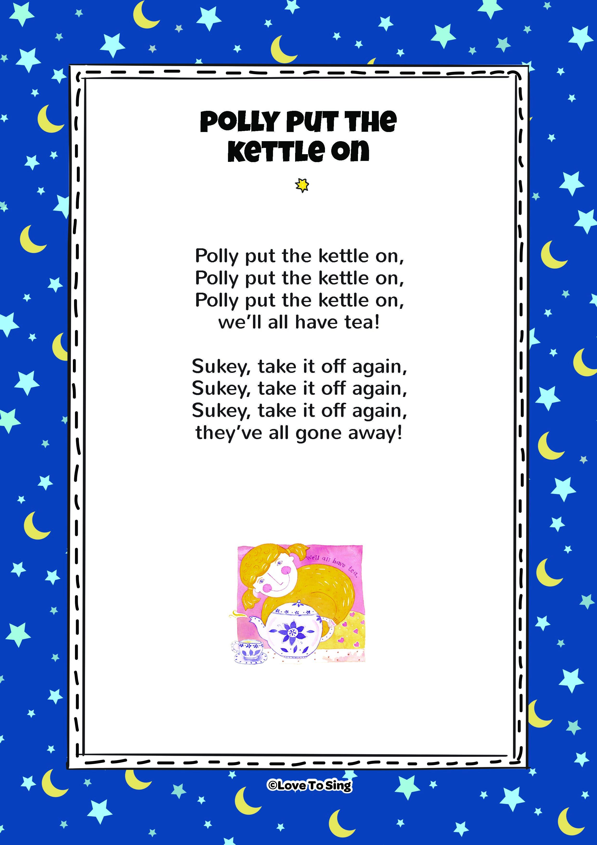 Nursery Rhyme Polly Put The Kettle On Kids Will Love This Fun Sing Along Free Lyricusic Our Website Lovetosing Nurseryrhymes Freelyrics