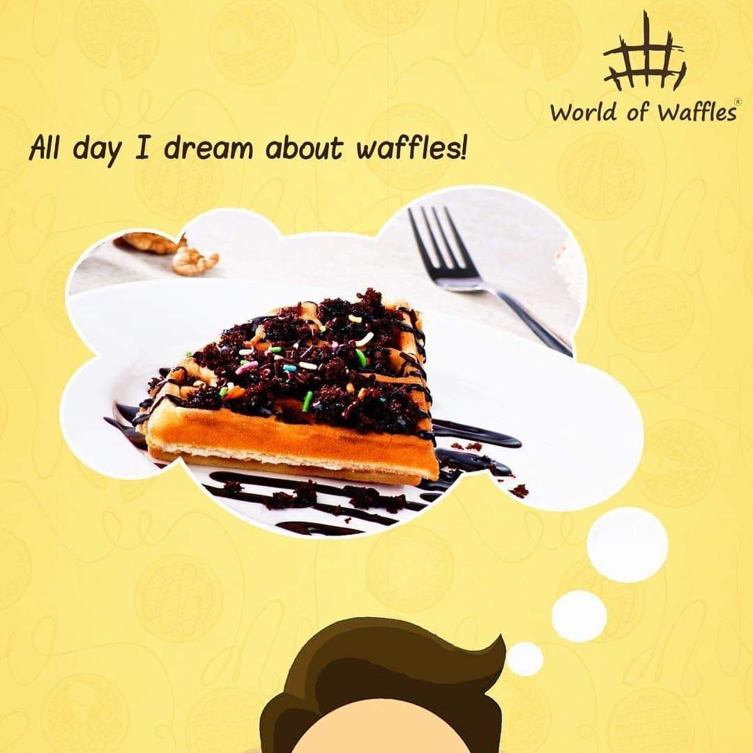 All day I dream about Waffles! Waffles so delicious that you can't get over it!
