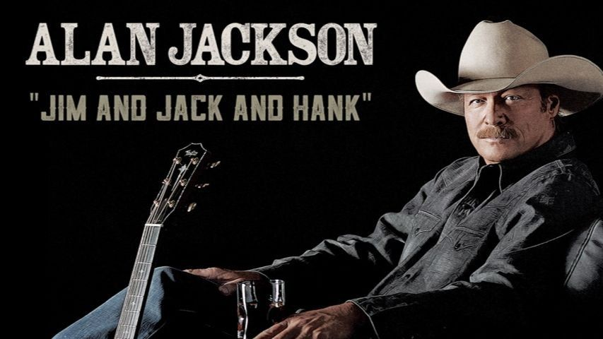Watch Jim And Jack And Hank By Alan Jackson Online At Vevo Com