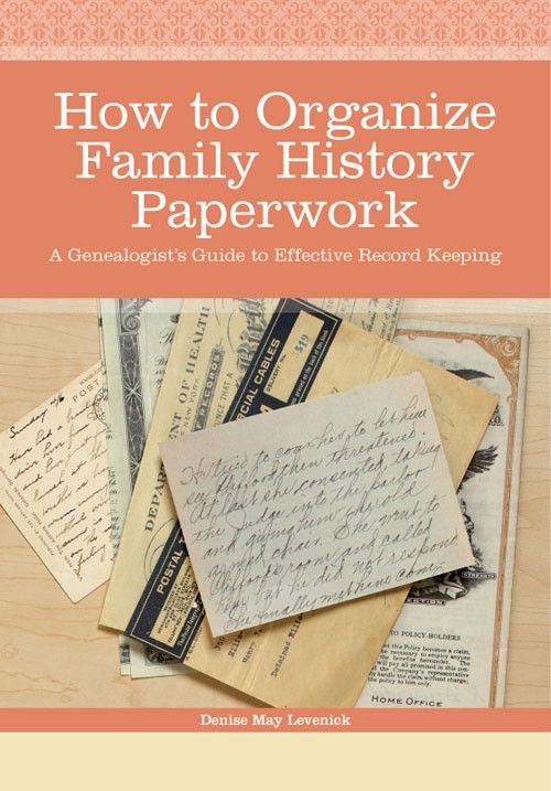 004 How to Organize Family History Paperwork Personal