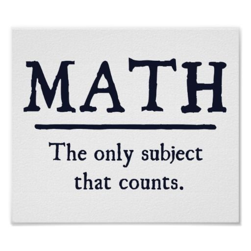 Math The Only Subject That Counts Poster Zazzle Com Math Puns Math Quotes Math Memes