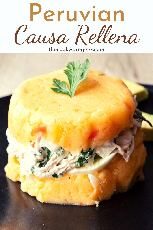 Peruvian Causa Rellena Recipe Peruvian Recipes Peruvian Dishes Summer Grilling Recipes