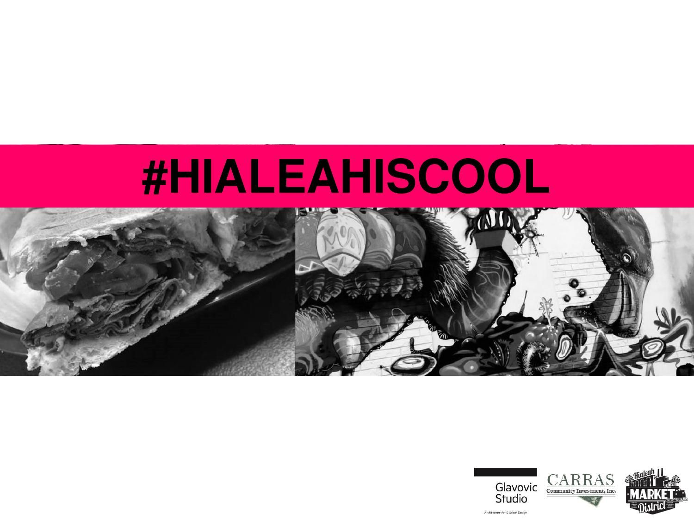 Hialeah Market District - Presentation by Glavovic Studio + Carras Community Investment  #hialeahiscool #hialeahmarketdistrict #hialeahcra #glavovicstudio #carrascommunityinvestment