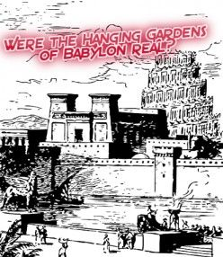 The Hanging Gardens Of Babylon Facts And Five Possible Locations