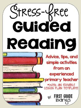 StressFree Guided Reading Resources And Lesson Plan Template