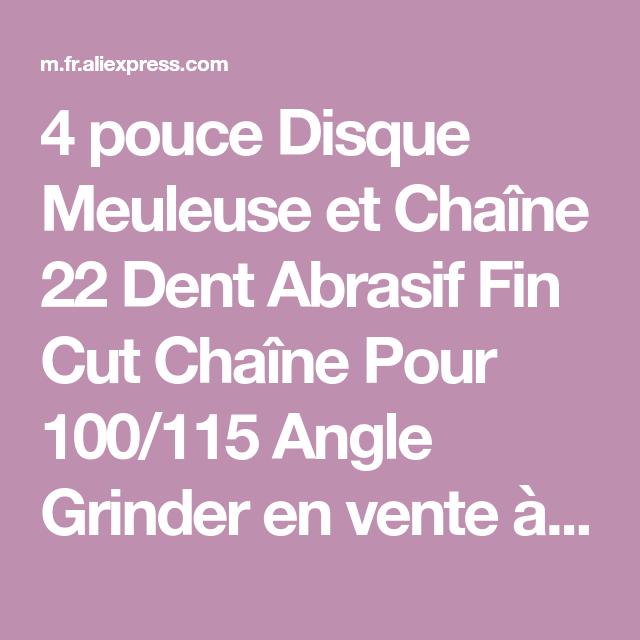 """4/"""" disques de meuleuse et chaîne 22dents chaîne Pour 100//115 Meuleuse d/'angle FR"""