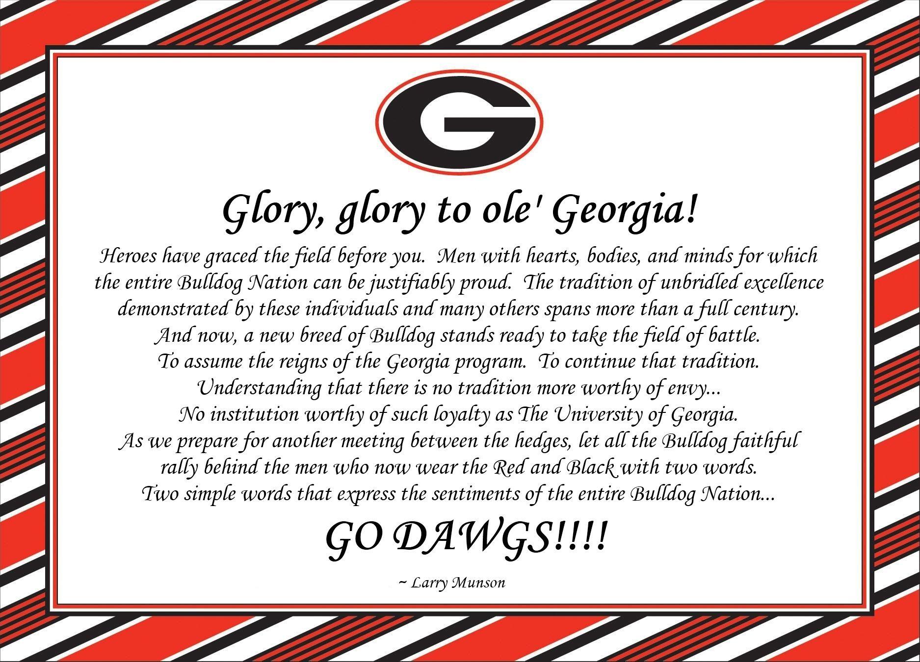 Glory Glory To Ole Georgia  Go Dawgs   Georgia Football