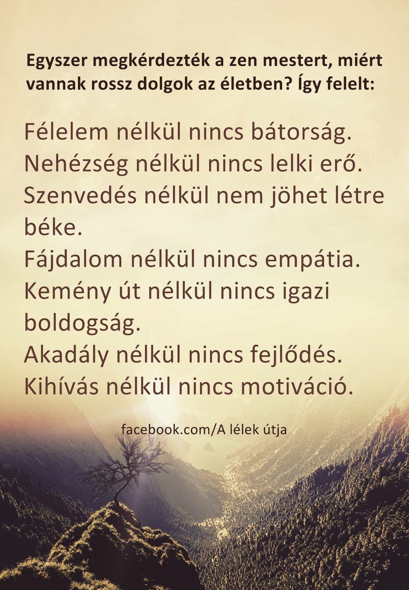 idézetek lelki erő Pin szerzője: Katalin Fábián, közzétéve itt: Képek, idézetek