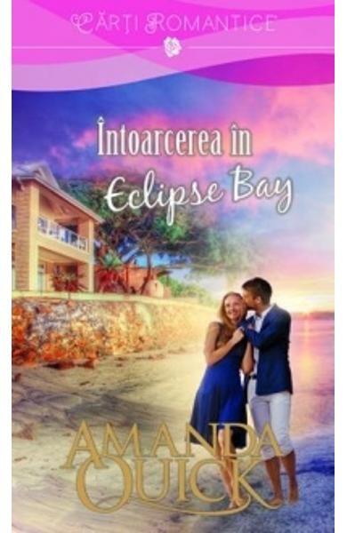 Intoarcerea in Eclipse Bay, de Amanda Quick – Recenzie