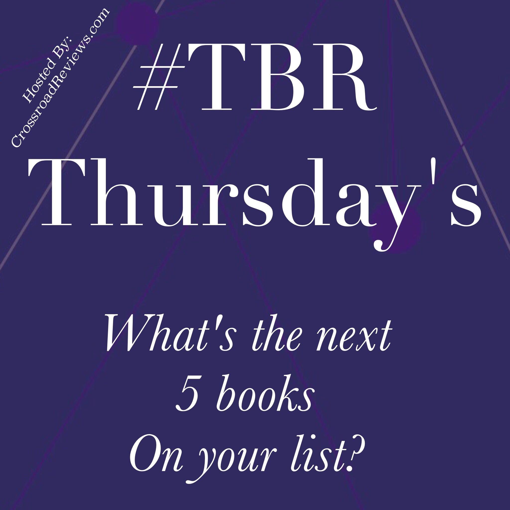 #TBR #Thursdays What the next 5 #Books on your list?
