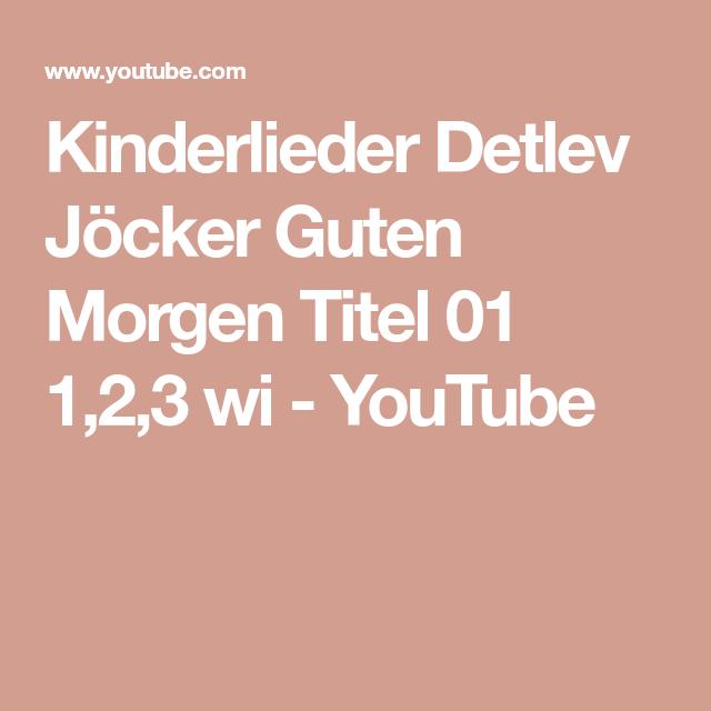 Kinderlieder Detlev Jöcker Guten Morgen Titel 01 123 Wi