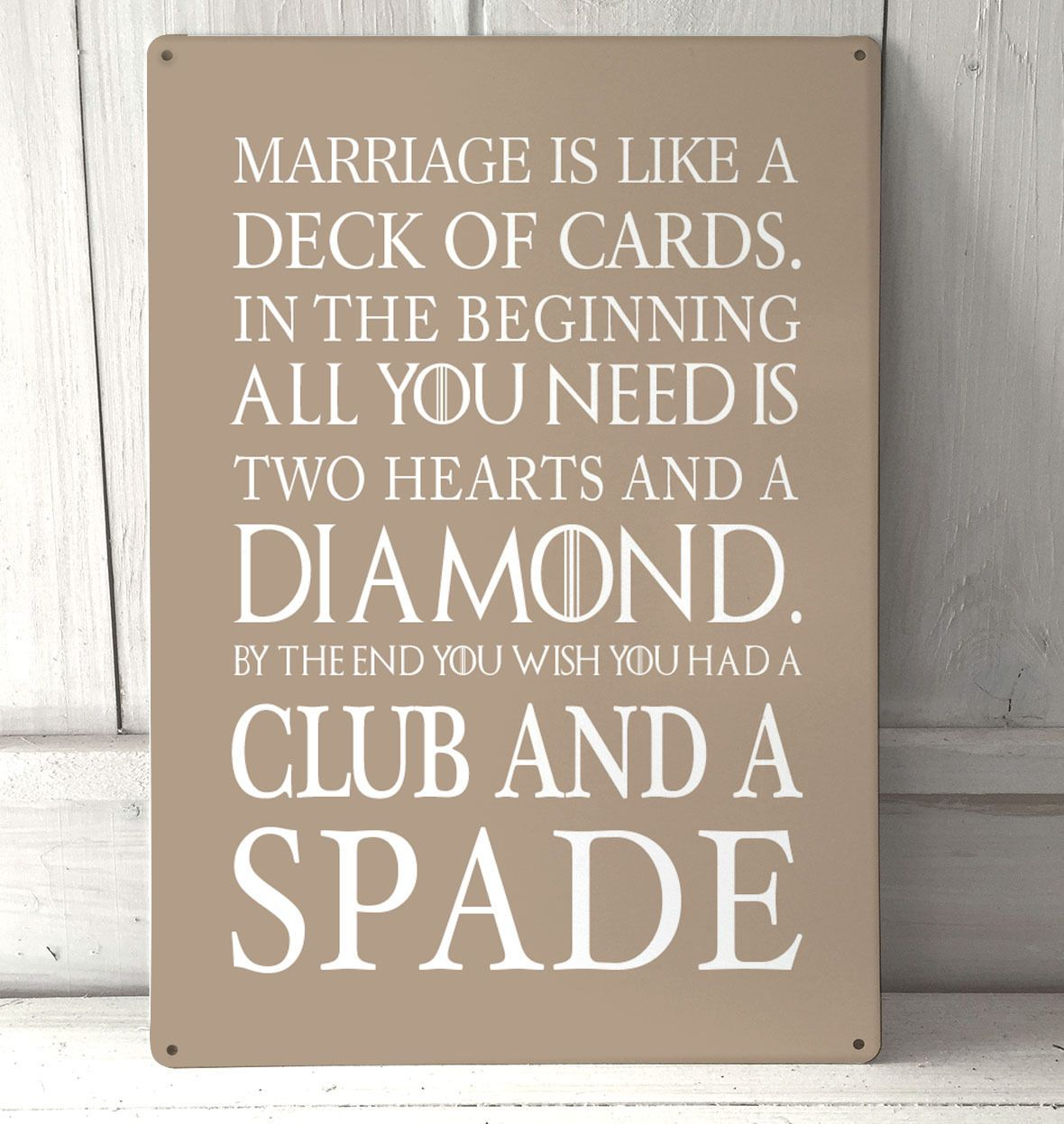 marriage is like a deck of cards funny quote sign white a4