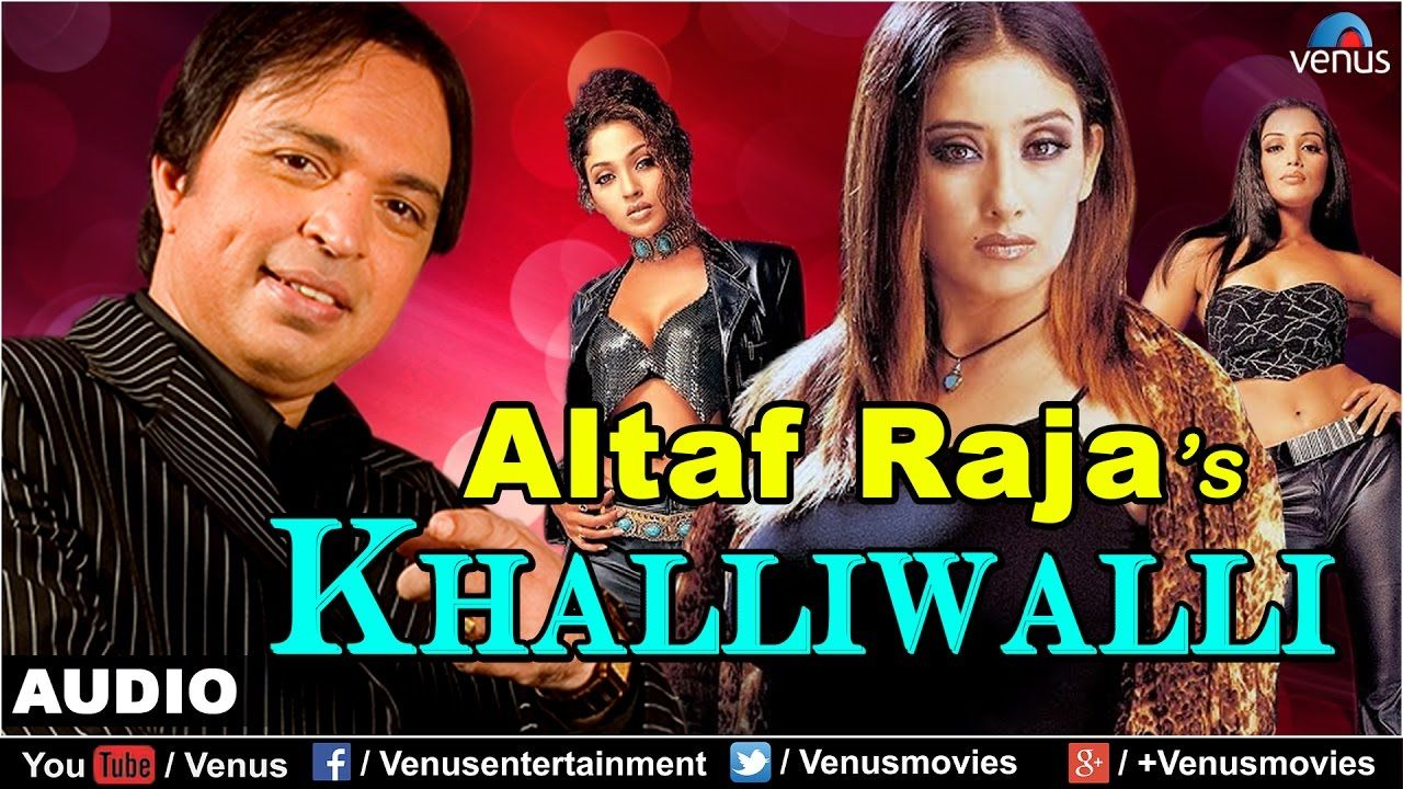 altaf raja old songs free download