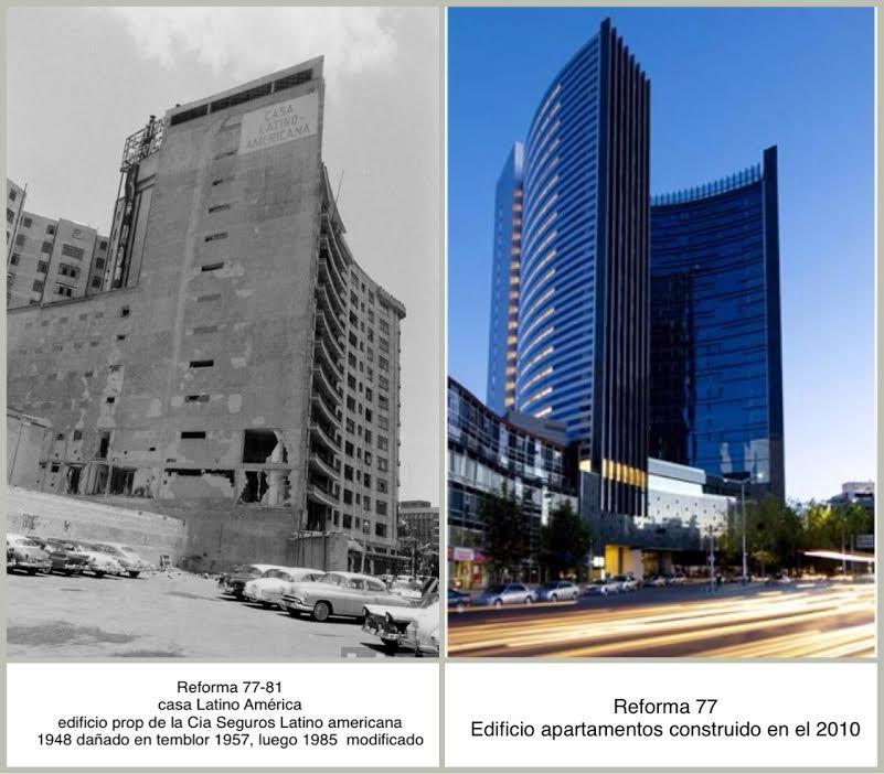 Paseo de la Reforma. comparativo Casa Latino Americana 1939-2010 edificio complejo departamentos, oficinas y hotel 2011