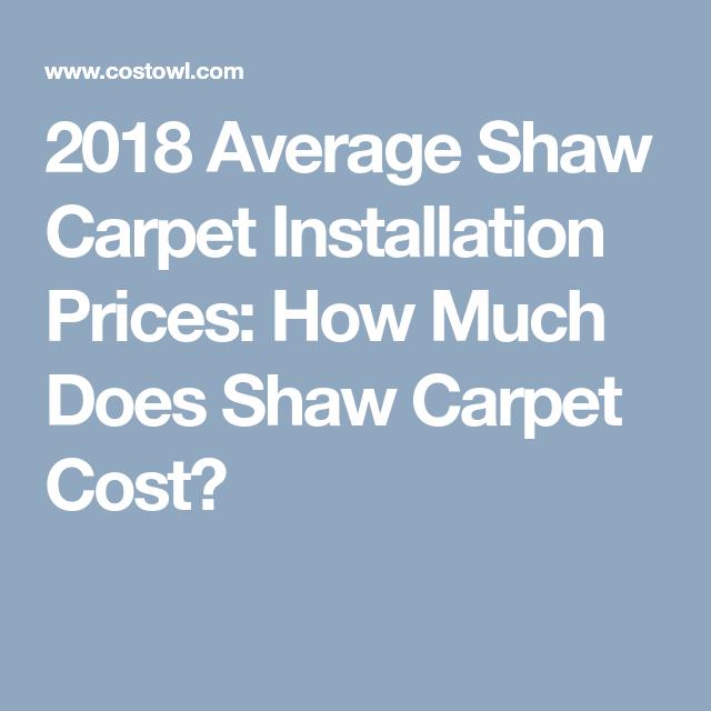 2018 Average Shaw Carpet Installation Prices How Much Does Shaw | Average Price To Carpet Stairs | Stair Case | Hardwood Stairs | Flooring | Hardwood Flooring | Measure