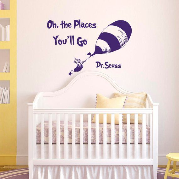 wall decal quotes oh the places you'll godr seuss- dr seuss