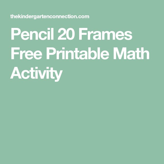 Pencil 20 Frames Free Printable Math Activity | Math activities ...