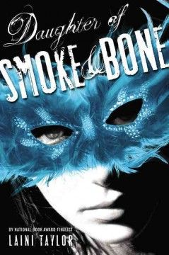 Daughter of smoke & bone by Liani Taylor.  Click the cover image to check out or request the teen kindle.