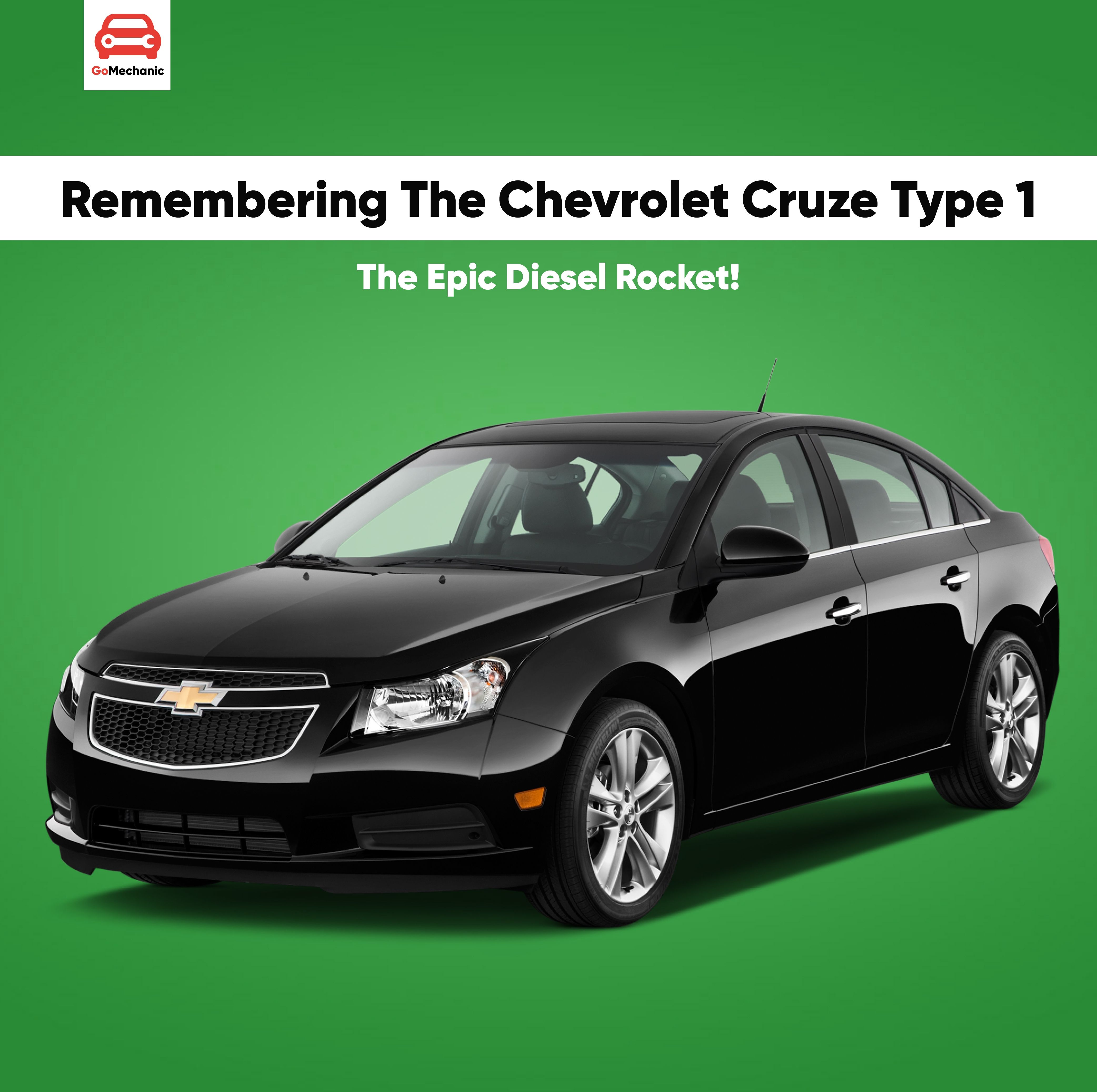 Remembering The Chevrolet Cruze Type 1 The Diesel Rocket Chevrolet Cruze Chevrolet Cruze