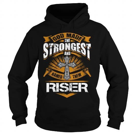 RISER RISERYEAR RISERBIRTHDAY RISERHOODIE RISER NAME RISERHOODIES  TSHIRT FOR YOU