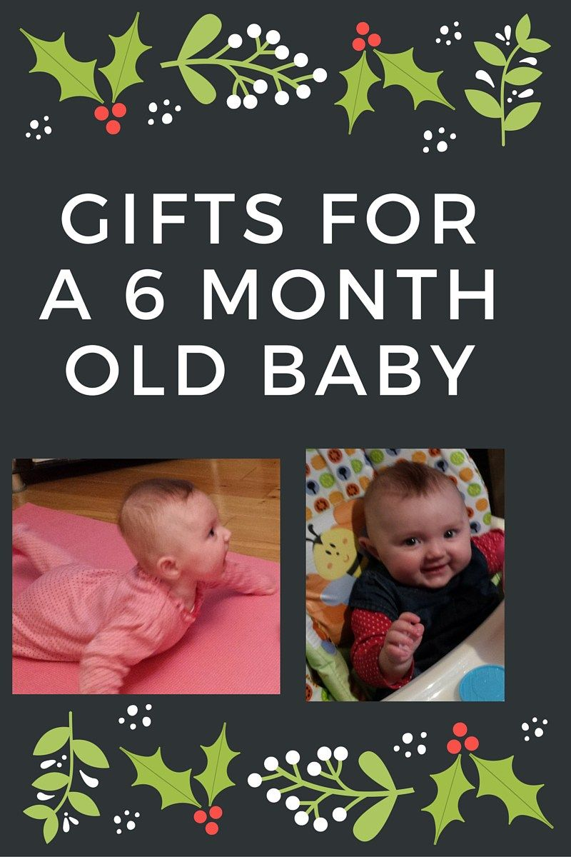 Christmas Gifts for a 6 Month Old Baby in 2019 | Six month ...