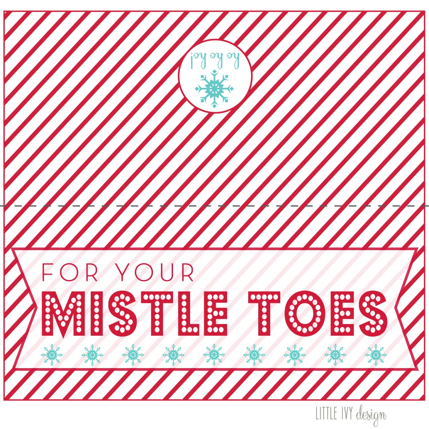 picture about For Your Mistletoes Printable identified as For Your Mistle Ft + Cost-free Printable Ivy inside of the Bay