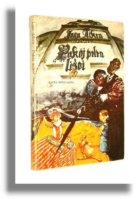 Pokoj Pelen Lisci Aiken Joan Pozostale Il Golebiowski Book Cover Books Aiken