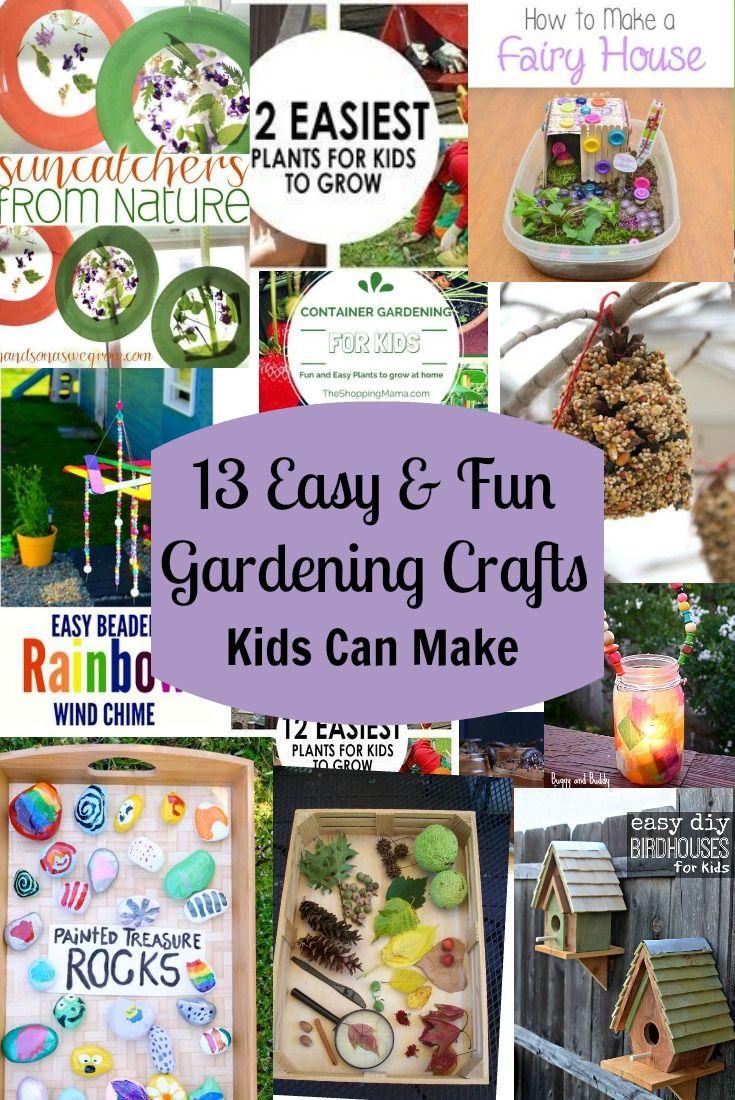 13 Easy Fun Gardening Crafts Kids Can Make Garden Crafts Amazing Gardens Crafts For Kids