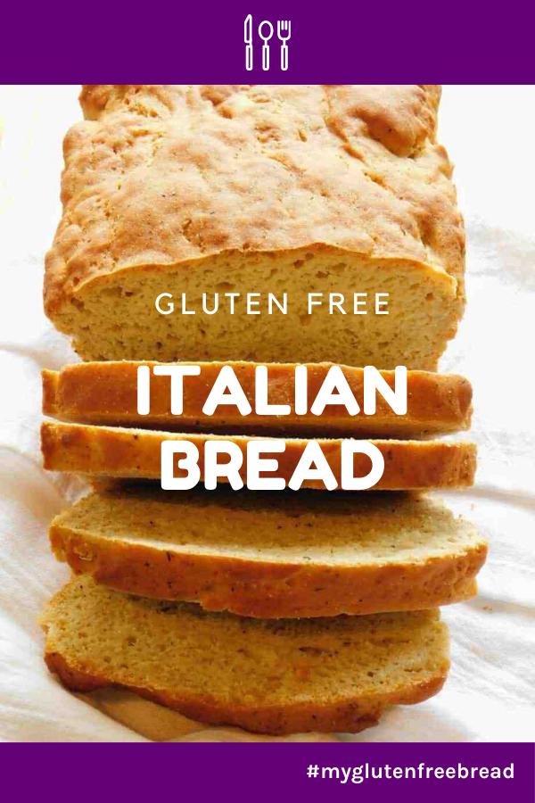 Gluten Free Dairy Free Italian Bread Recipe In 2020 Gluten Free Sides Dishes Gluten Free Italian Bread Gluten Free Italian