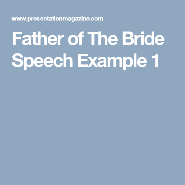 Father Of The Bride Speech Example   Garden Ideas