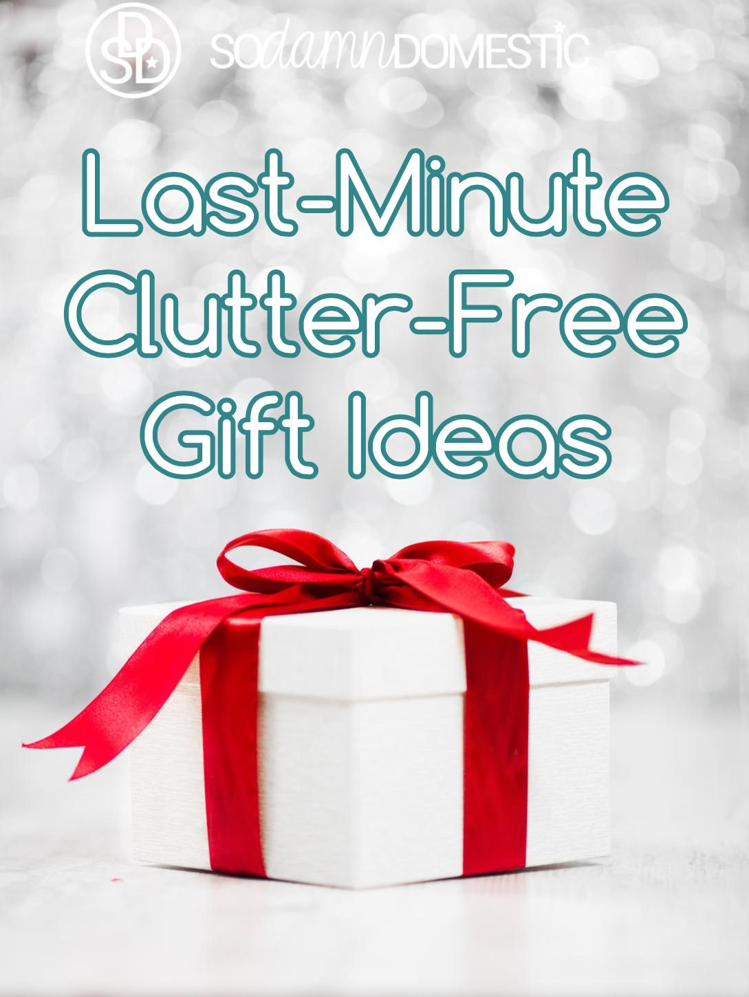 Last-Minute Clutter-Free Gift Ideas | Free gifts, Clutter and Gift
